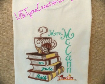 Teacher's White Cotton T-Shirt, Personalized Tee Shirts, Coffee, Books, Embroidered T-Shirt, Back To School, Awesome Teacher gifts