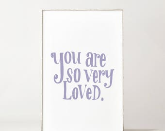 You Are So Very Loved Print - Nursery Decor - Nursery Wall Art - Nursery Art - Nursery Print - Baby Girl Nursery - Baby Boy Nursery