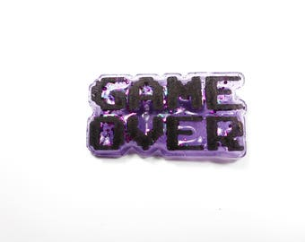 Pin badge Game over gamer gaming geek gaming resin with fine glitter from the game
