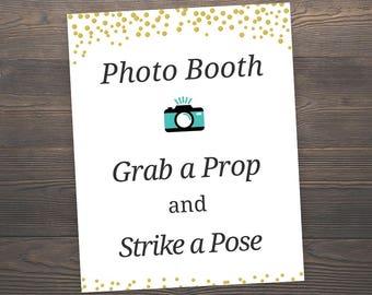 Wedding Photo Booth Sign, Wedding Sign Printable. Wedding Prop Photo Booth Sign, Grab a Prop Strike a Pose, Gold Confetti Wedding, J001