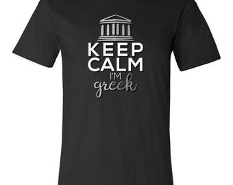 Can't Keep Calm, I'm Greek Funny Greece T-shirt