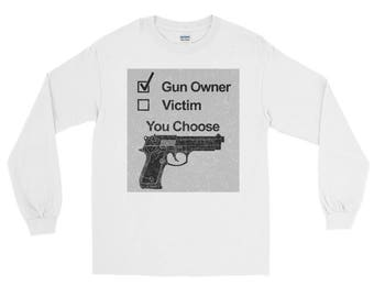 Weapons Gun Owner or Victim Long Sleeve T-Shirt