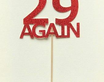 29 Again Cake Topper