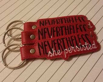 Nevertheless She Persisted Red Vinyl Vegan Key Ring Zipper Pull Beware BagTag