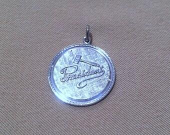 Vintage 1960's Sterling Silver President Disc Pendant, President & Gavel Crosshatched Medallion School Gavel Sorority Frat Keychain Charm