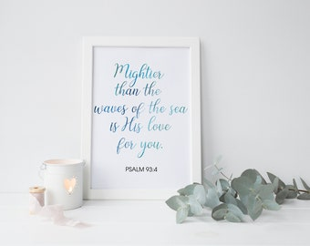 Psalm 93:4 printable,Mightier than the waves print,Bible verse wall art,Christian print,Watercolor verse art,Scripture printable,Bible quote