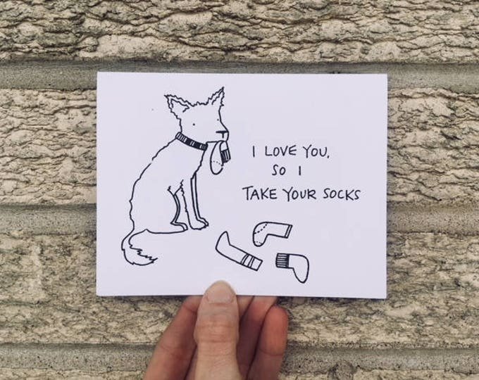 Love Card - I Love You So I Take Your Socks - Valentine's Day Card - From the Dog - Gocco Love Card from PaperMIchelle