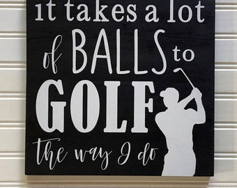 Golf Signs, Gift For Golfers, Gift For Him, Gift For Her, Gift For Dad, Golf Decor, Wooden Signs