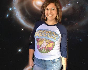 California Dreaming T Shirt... California T Shirt.... Unisex 3/4 Length Sleeve Style... Stoner T Shirt... 60s 70s Inspired