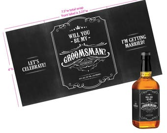 Will You Be My Groomsman whiskey label. Fits 750mL/375mL bottles, label wraps around to sides. Can be personalized. Digital download.