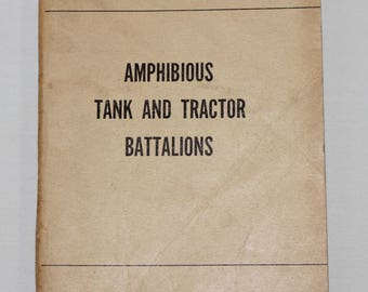 Amphibious Tank and Tractor Battalions, FM 17-34 Army Field Manual 1950
