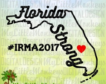 Florida Strong SVG, Florida SVG, Hurricane Fundraiser svg, Hurricane Irma, Florida Decal, Commercial Use SVG, Cut File, Clipart, dxf eps png