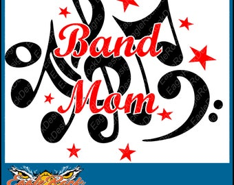 Band Mom| SVG| DXF| EPS| Png Cut File| Marching Band| Band| Music Notes| Silhouette| Cricut| Instant Download
