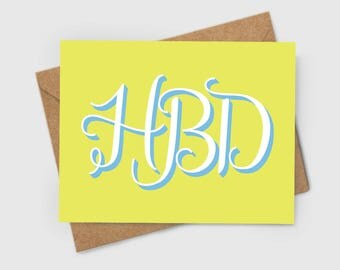 HBD – happy birthday, greeting card, neon green, fun, friend, love, friendship, handlettering, celebrate, calligraphy, kraft, lime