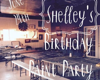 Shelley's Paint Party June 24th