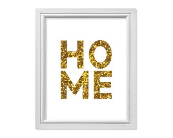 Glamour Print, Glam Print, Gold Print, Gold Digital Print, Gold Print Art, Gold Home Print, Home Wall Art, Welcome Home Sign, Home Decor