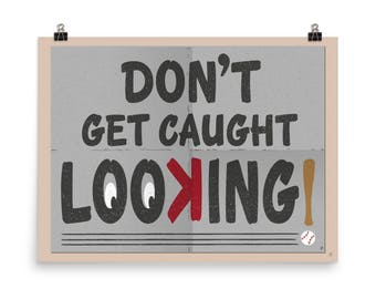 Don't get caught looking!