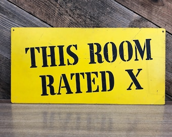 Rated X Sign