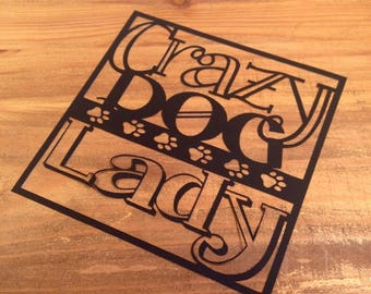 Crazy Dog Lady  Paper Cutting Template - Commercial Use