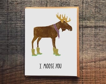 I moose you - Moose in rain boots - Funny I Miss you Pun Card