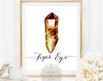 Watercolor Jewel tiger eye print, gemstone print, quote wall art print, calligraphy print jewel art rock art gem, birthstone gift