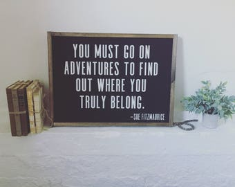 Go On Adventures|Wood Sign