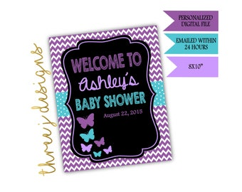 Butterfly Baby Shower Personalized Welcome Sign - Purple and Teal - Digital File - J001