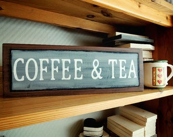 15.8 x 5.5 inches, BIGGER SIZE! Coffee and Tea Sign, Coffee Bar Sign, Kitchen Sign, Coffee Station Sign, Hand Painted Sign, Coffee Decor.