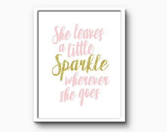 She leaves a little sparkle, Nursery Printable, Digital download, nursery quote, INSTANT DOWNLOAD, Baby room printables, baby room wall art