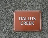 Dallus Creek Custom  - photo on wood