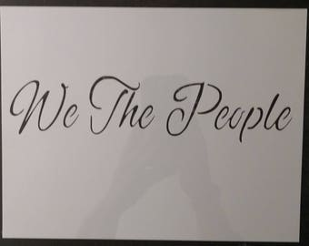 We The People Custom Stencil FAST FREE SHIPPING