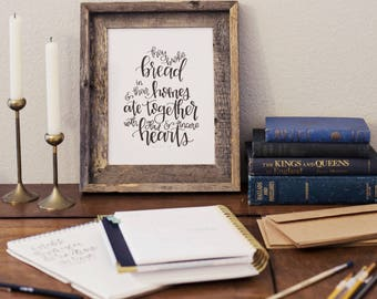 Acts 2 46 Breaking Bread Hand Lettered Framable Art Print 8x10 5x7