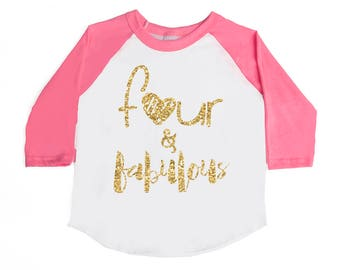 Four and fabulous - BIRTHDAY SHIRT - Fourth BIRTHDAY Shirt - Fabulous - Girls Birthday Shirts - Four Year Old - Glitter Four Heart