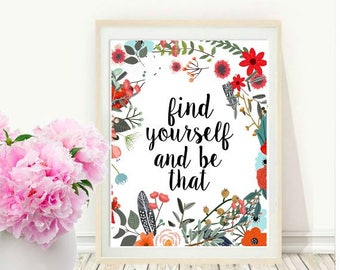 Office Decor, Find Yourself And Be That, Home Office Wall Art, Printable quote, Wall Decor, Digital Download