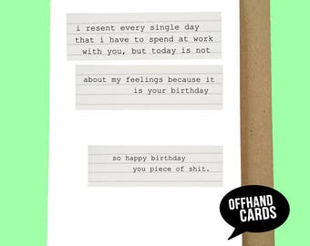 Funny Birthday Card. I Resent Working With You. Rude, Work Greetings Card, Office Card,, Colleague, Co-Worker, UK, Blank Inside.