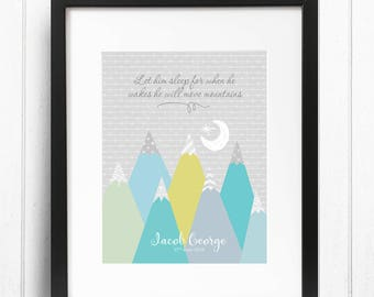 Let Him Sleep For When He Wakes Print, Move Mountains Prints, Birth Announcement Wall Art, Birth Print, New Baby Gift, Nursery Wall Art