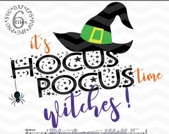 Hocus Pocus Witches svg - It's Hocus Pocus time Witches svg - Witch cutting files - Witches clipart - DIY- Svg - Dxf- Eps - JPG - PNG