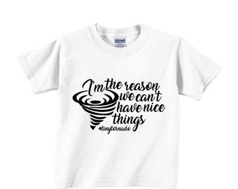 I'm the reason we can't have nice things tiny tornado #tinytornado gangster hip Toddler Tee Children Clothing