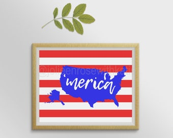 Merica Print, Patriotic Print, Red White & Blue, Independence Day Decor