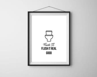 Funny Bathroom Print, Bathroom Decor, Bathroom Wall Art, Flush It Good, Printable Art, Flush Toilet Print, Funny Bathroom Sign