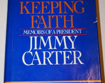 Signed Jimmy Carter- Keeping faith-Memoirs of a President
