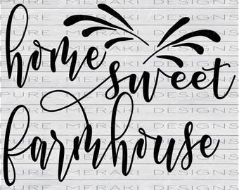 Home Sweet Farmhouse SVG, Home Sweet Home SVG, Fixer Upper SVG, Welcome to Our Home, Cutting Machine Files, svg Design, Cricut Cut File