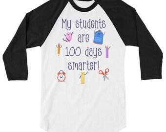 My students are 100 DAYS smarter 3/4 sleeve raglan shirt