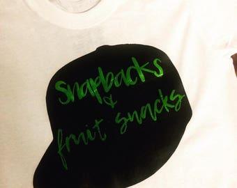 Snapbacks and fruit snacks