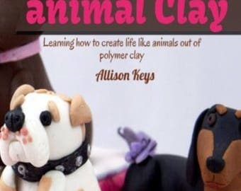 Polymer animal clay learning how to create life like animals out of polymer clay