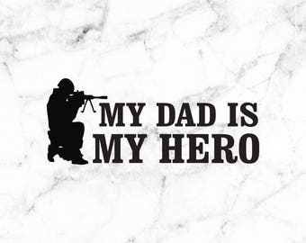 Dad Hero decal, Military decal, Family decal, Dad stickers, I love my dad, Army child, Military family