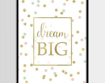 Dream big print, Nursery art, Kids room decor, Baby girl room art, Quote, Digital art, Printable art, Digital poster Instant Download 8x10