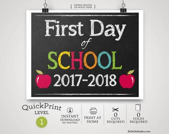 "50% OFF SALE - Printable First Day of School Sign, First Day of School Sign, Instant Download, Print at Home, No Waiting, 8"" x 10"""