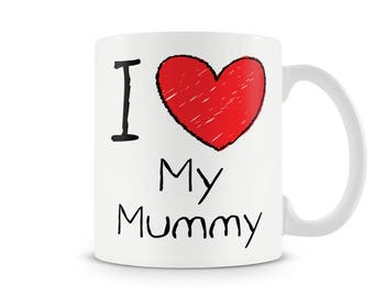 I love my Mummy, Daddy, Grandad, Grandma, Nanna, Auntie, Uncle mug. Fully customised with any text.