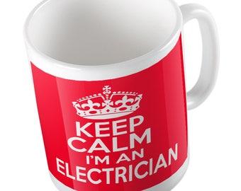 Keep Calm I'm an ELECTRICIAN mug